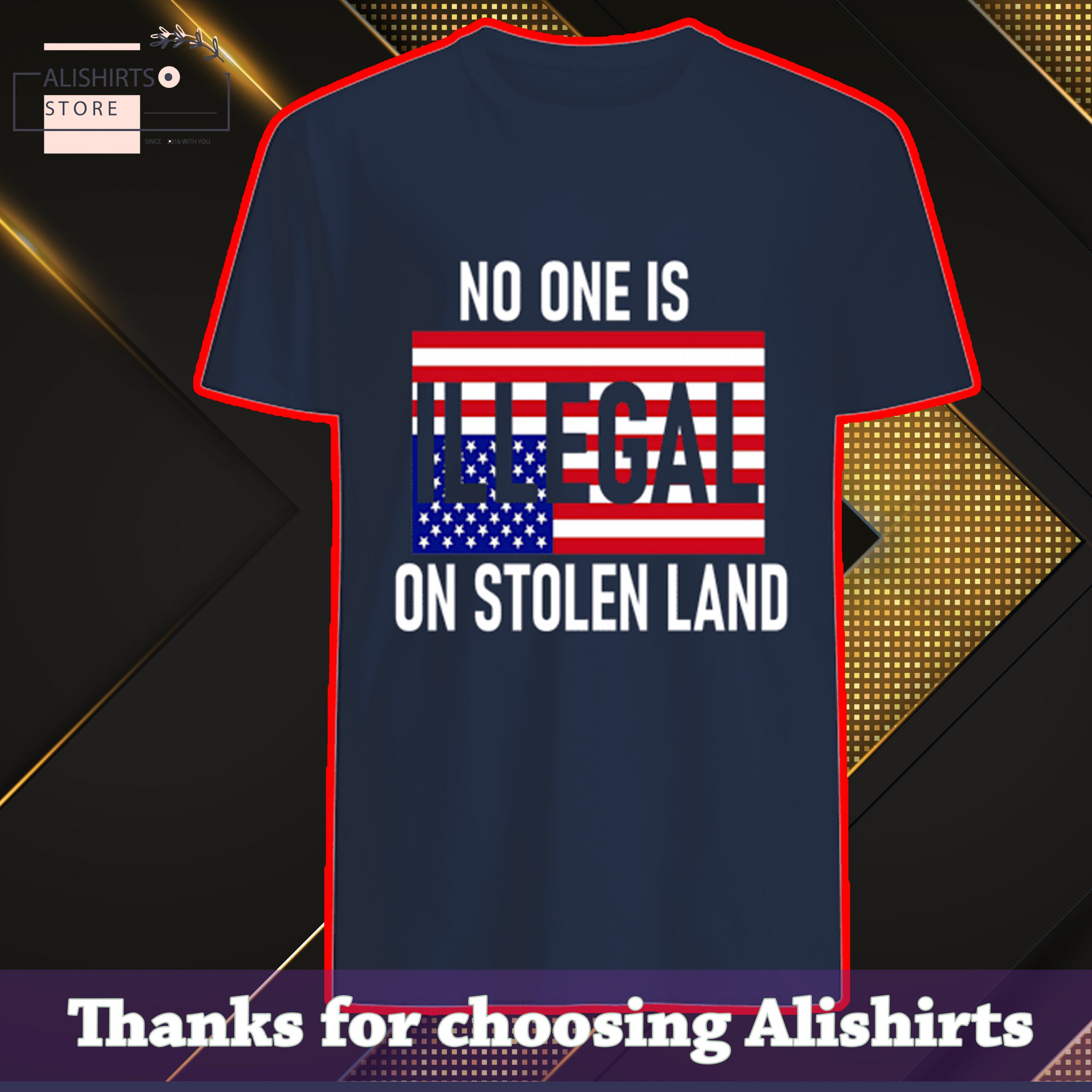 No one is illegal on stolen land Shirt, Hoodie, Tank Top
