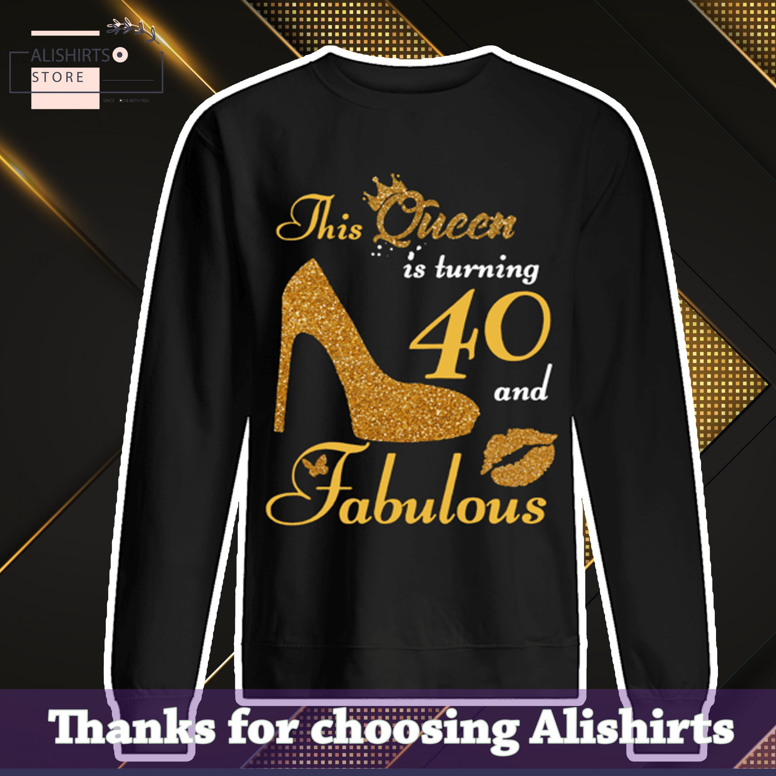 TREND This Queen Makes 40 Look Fabulous 40th Birthday Shirt, Hoodie, Tank Top