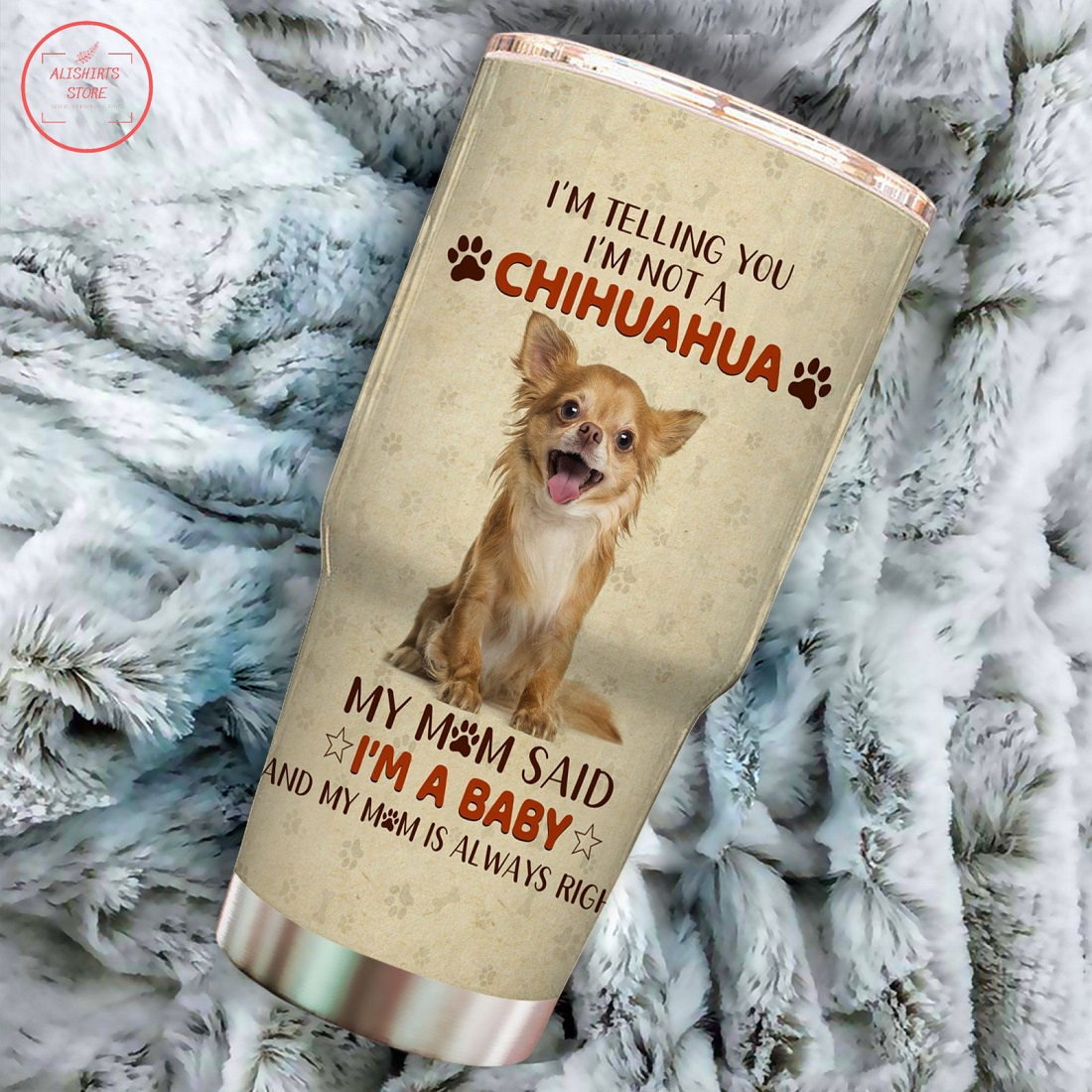 Best Chihuahua Mom Ever Tumbler