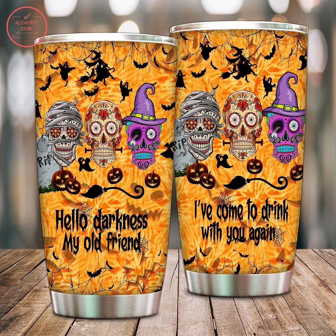 Hello Darkness My Old Friend Halloween Tumbler