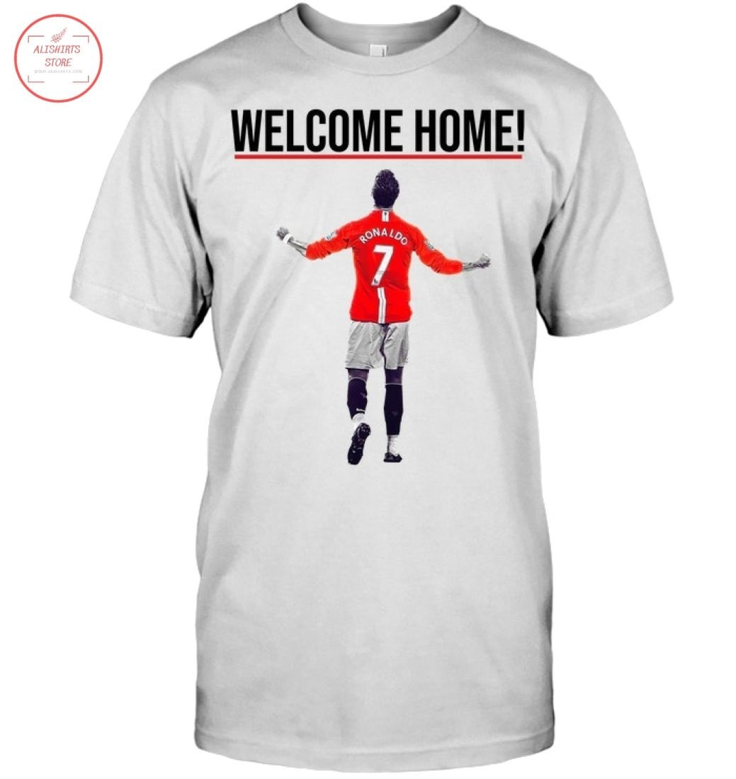 Official CR7 Welcome Home Shirt