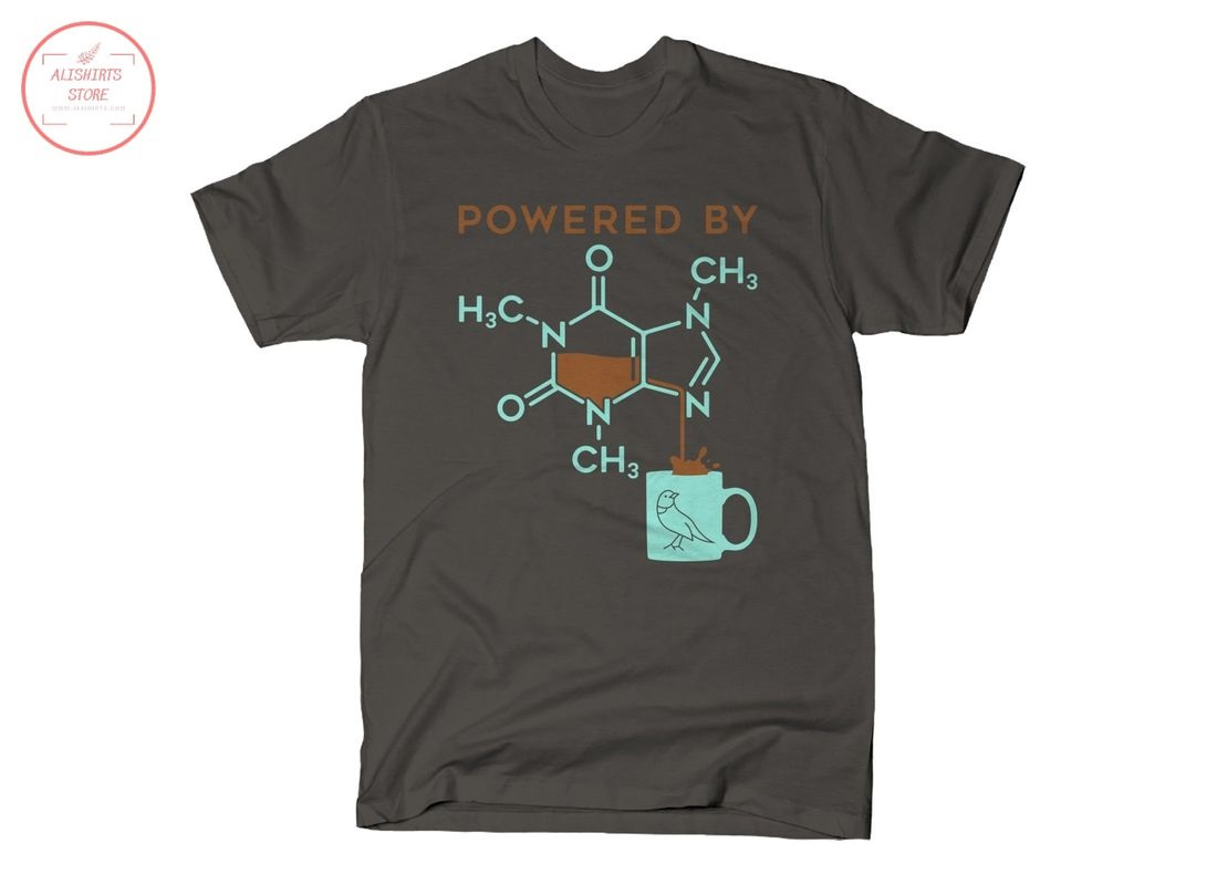 Powered By Caffeine Unisex Shirts