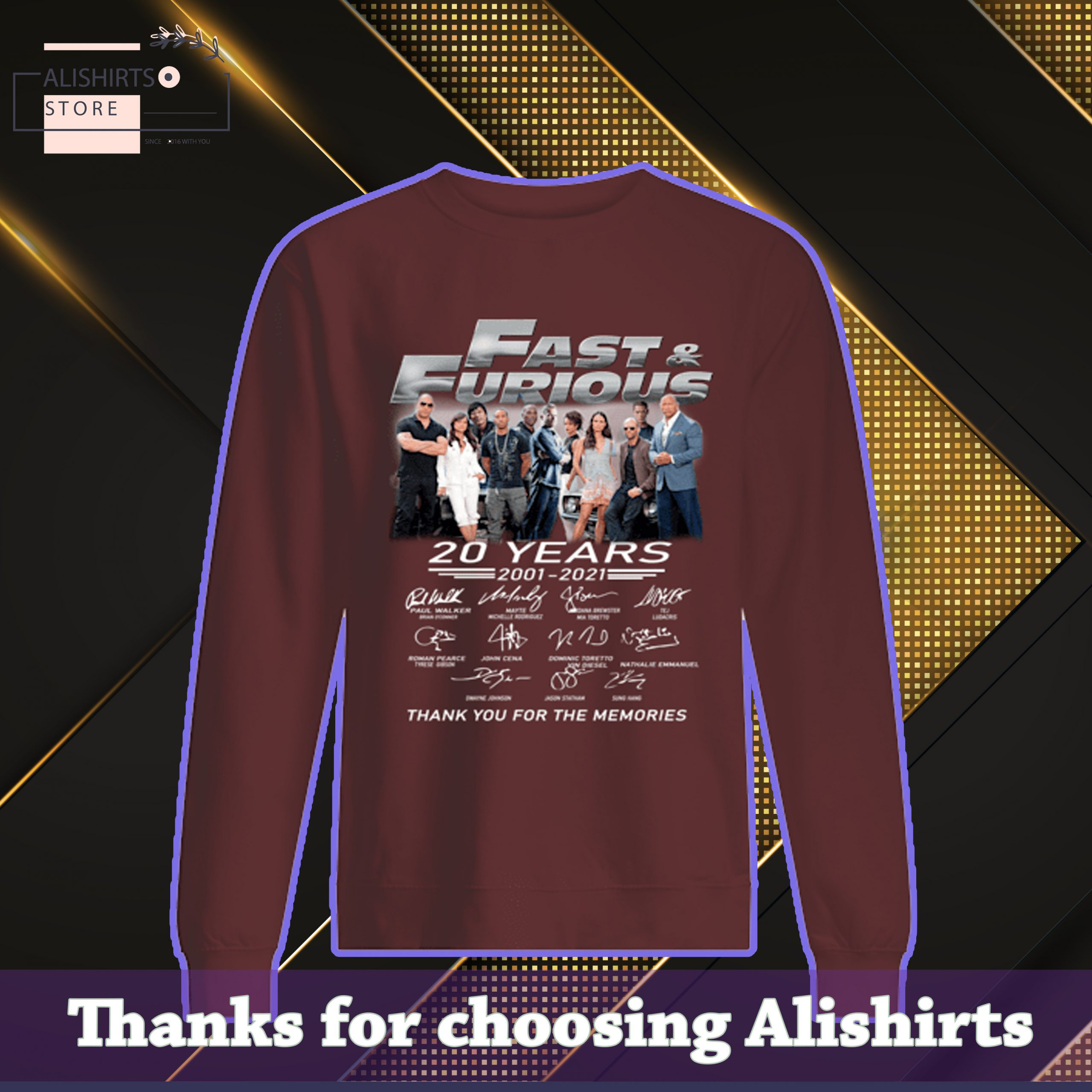 Fast And Furious 20 Years 2001 2021 Thank You For The Memories Signatures SweatShirt