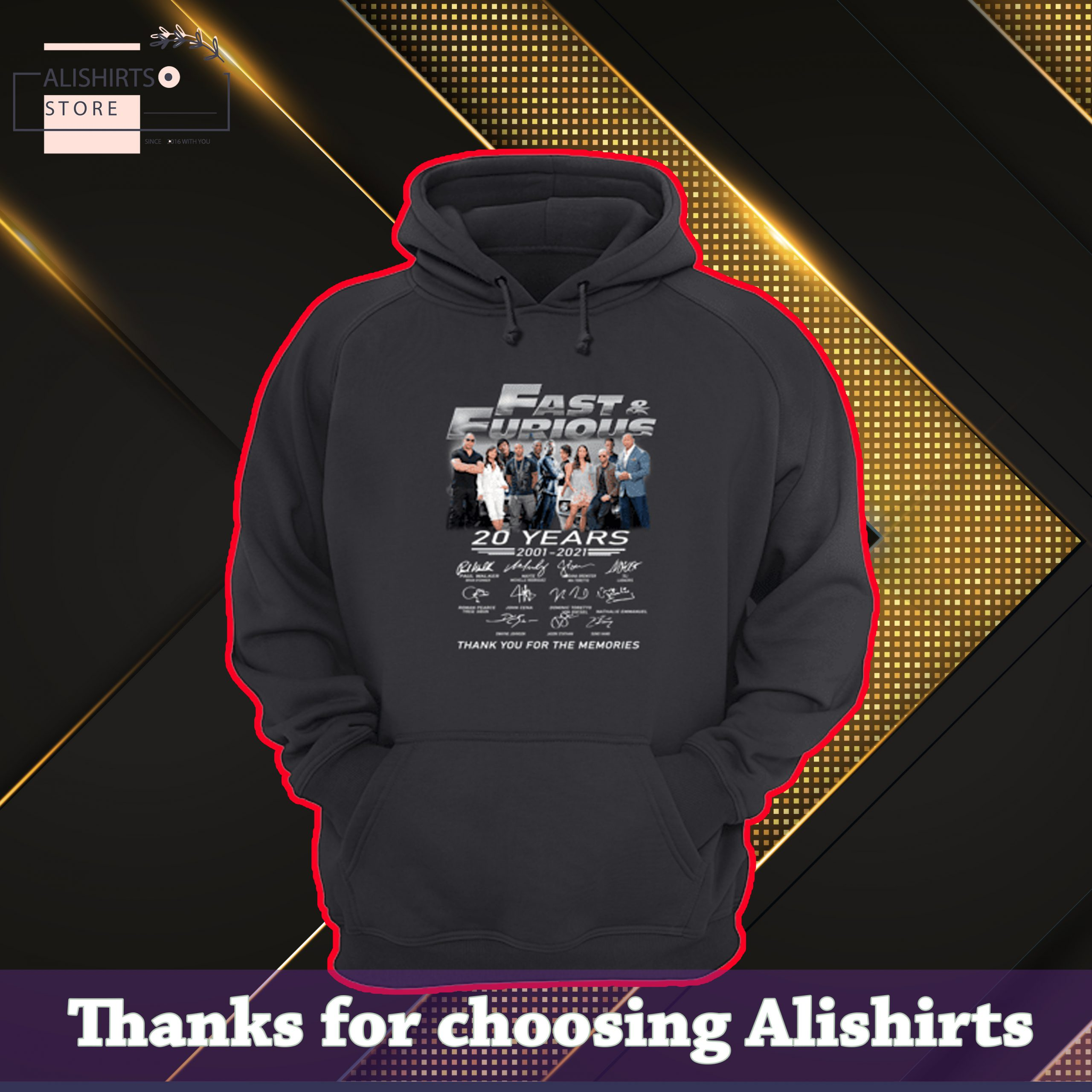 Fast And Furious 20 Years 2001 2021 Thank You For The Memories Signatures Hoodie