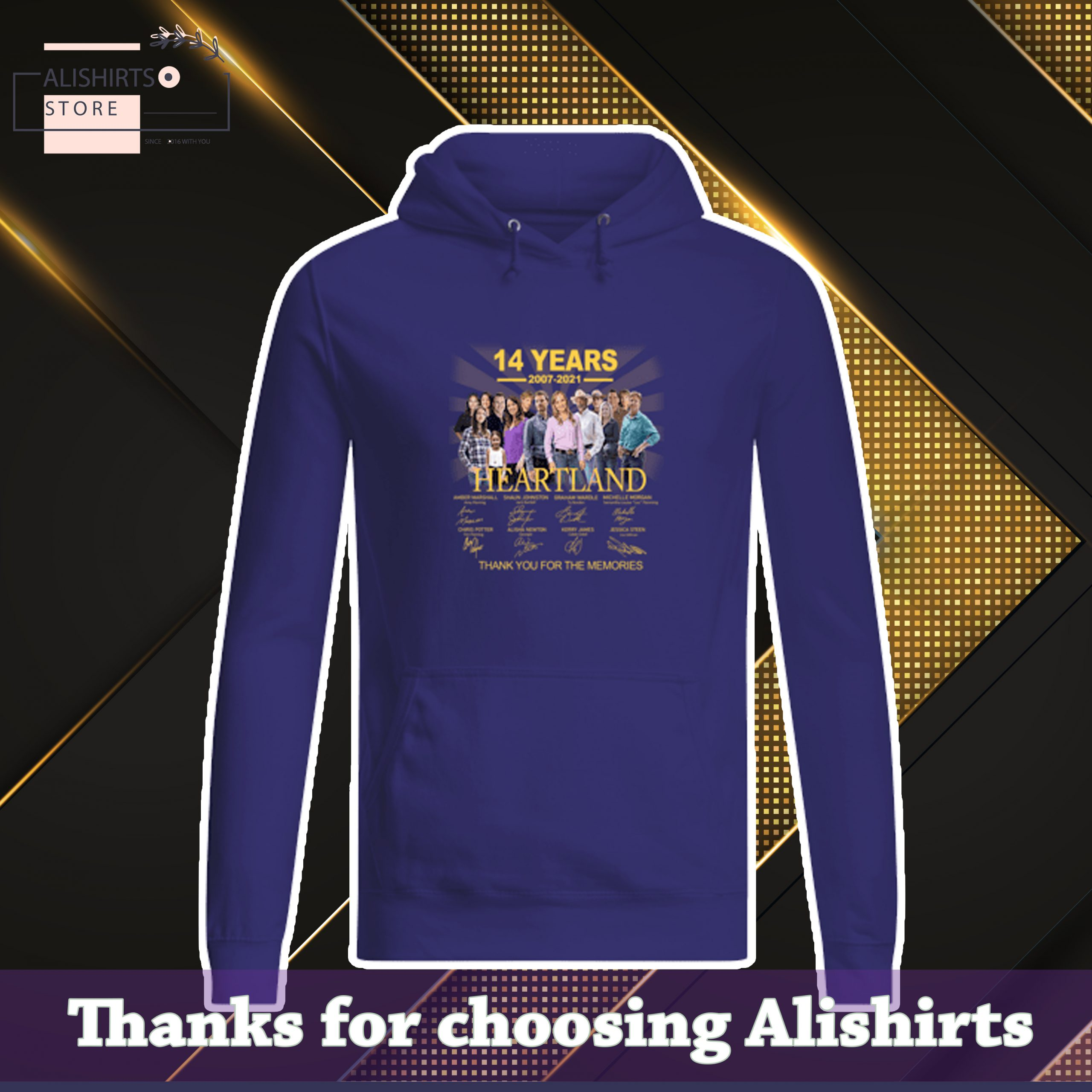14 years 2007 2021 Heartland signatures thank you for the memories hoodie