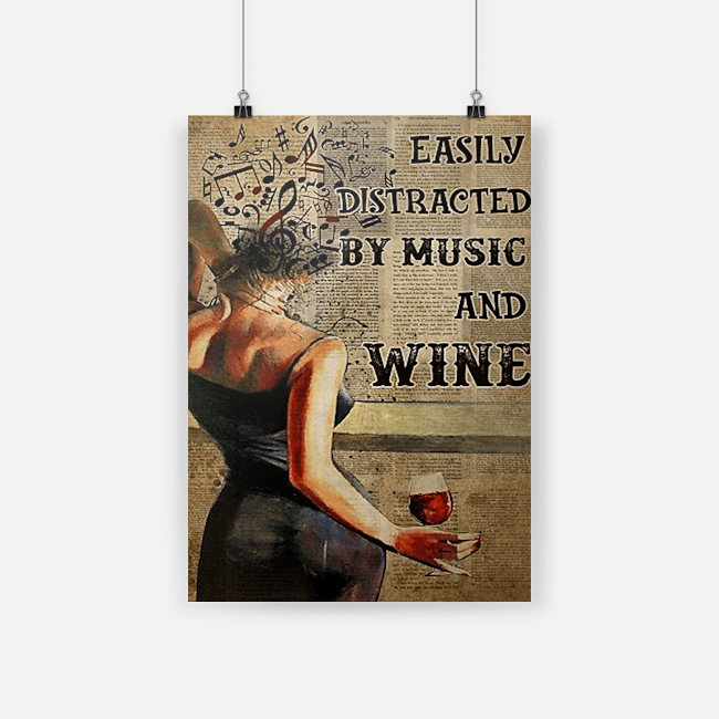 Woman easily distracted by music and wine poster