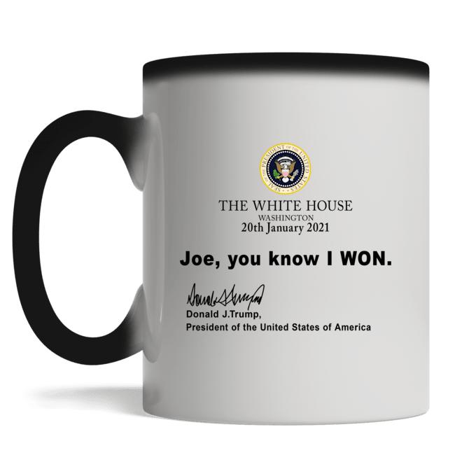 The White House Washington 20th January 2021 Joe you know I won mug
