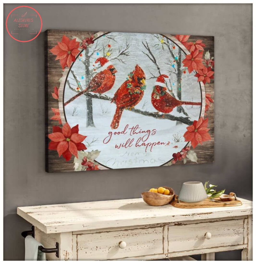3D Christmas Cardinal Good Things Will Happen Canvas