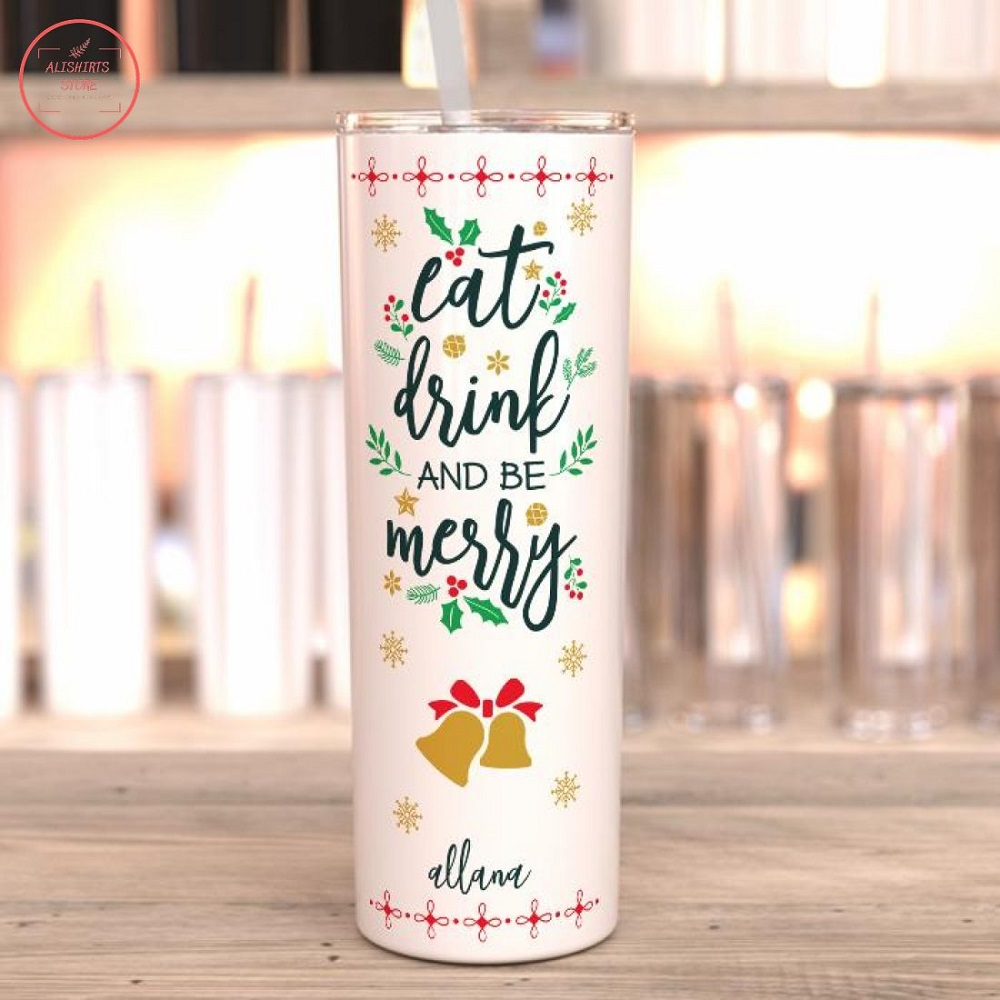 Eat Drink And Be Merry Personalized Tumbler