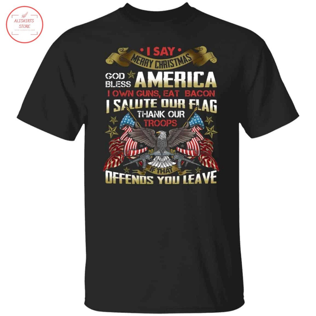 I Say Merry Christmas God Bless America Shirt