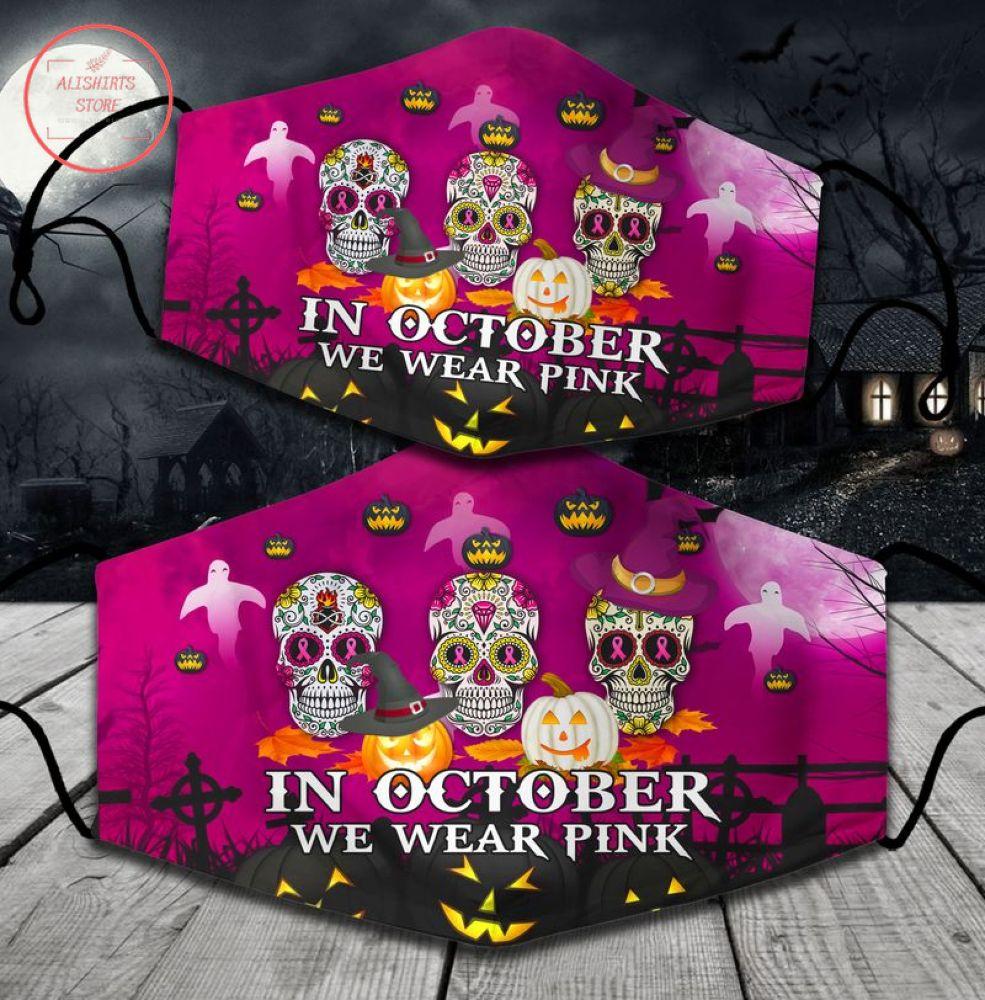 In Octorber Wear Pink Halloween Face Mask