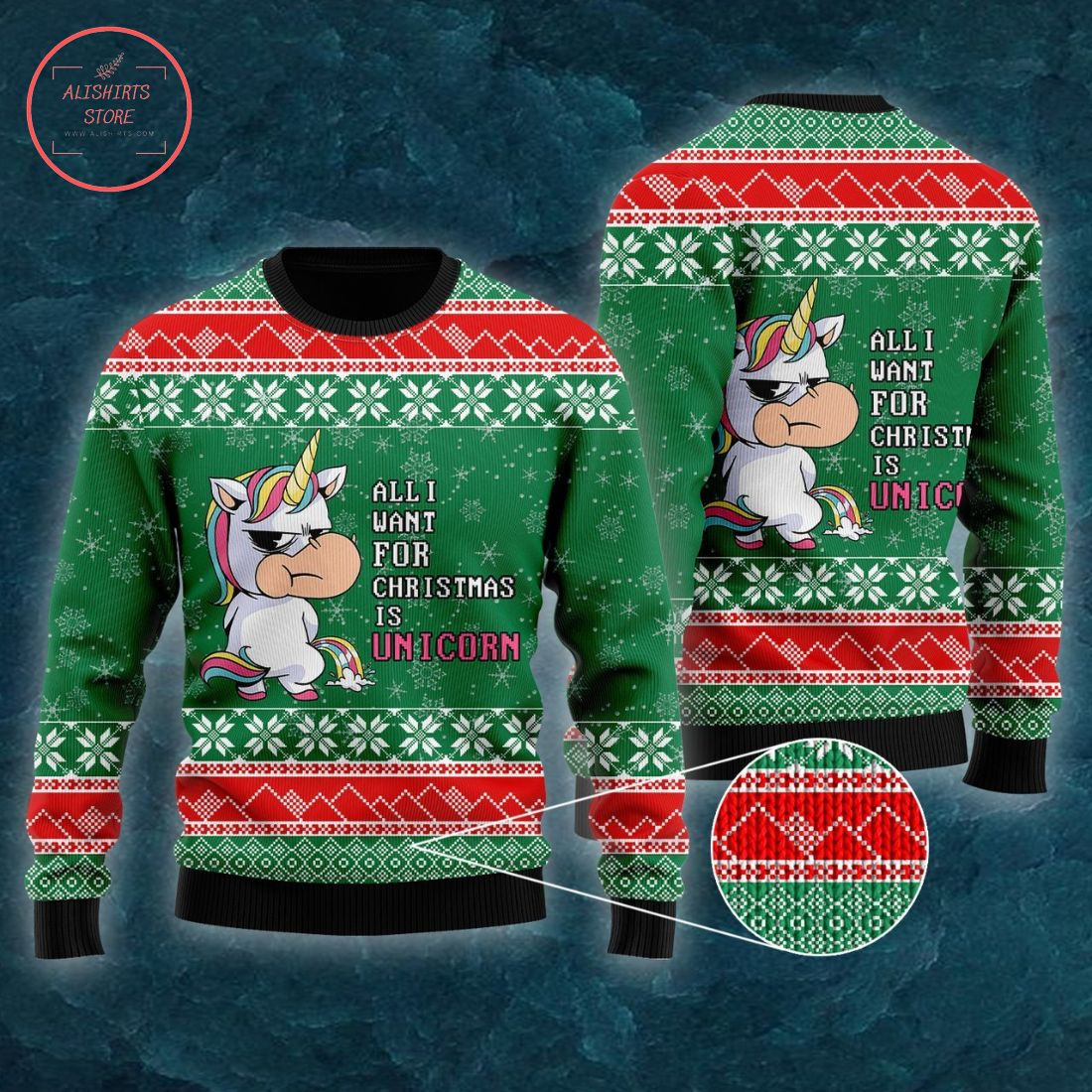 All I Want For Christmas Is A Unicorn Ugly Christmas Sweater