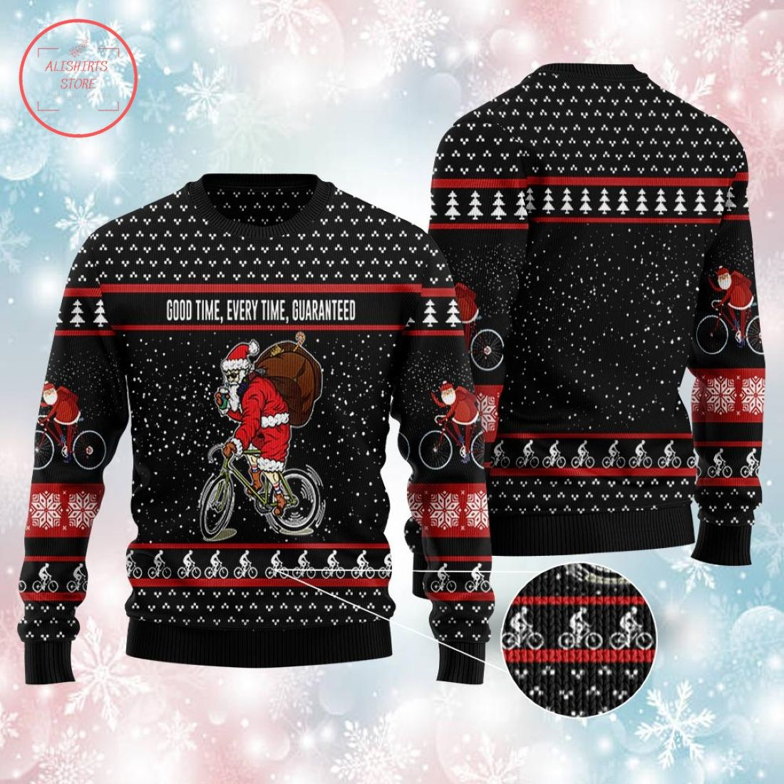 Good Time Every Time Guaranteed Santa Claus Ugly Christmas Sweater