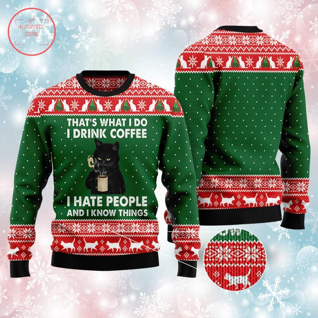 I Drink Coffee I Hate People Black Cat Ugly Christmas Sweater