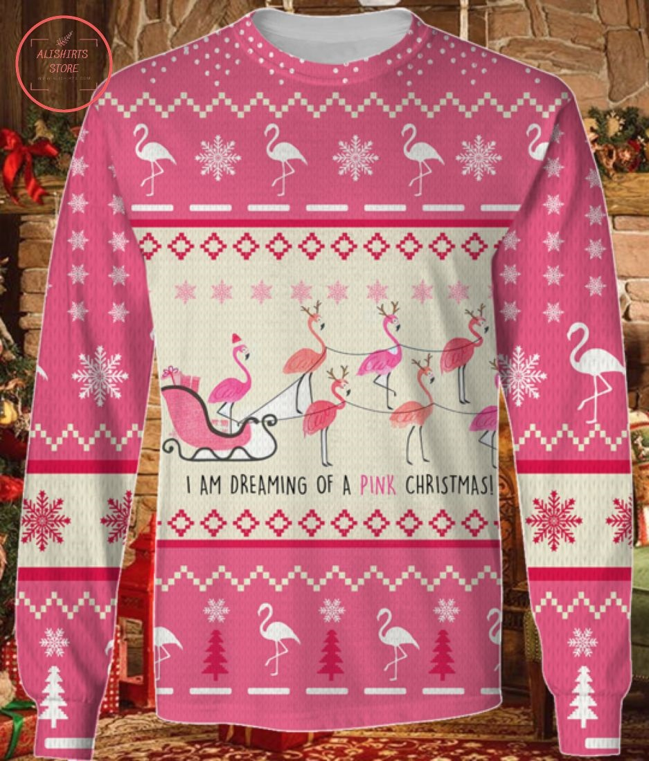 I'm Dreaming Of A Pink Christmas Ugly Sweater